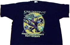 Shadowfist Equal Opportunity Butt-Kicking T-Shirt, Daedalus Entertainment, 1997.